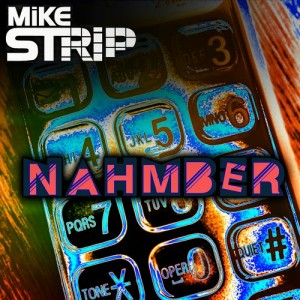 nahmber, music producer, Mike strip, dub step